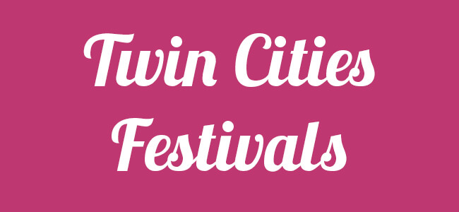 Twin Cities Festivals Minnesota